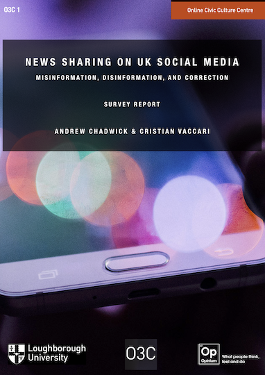 Political Disinformation And How It >> New O3c Survey Report News Sharing On Uk Social Media
