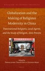 Globalization and the Making of Religious Modernity in China book cover