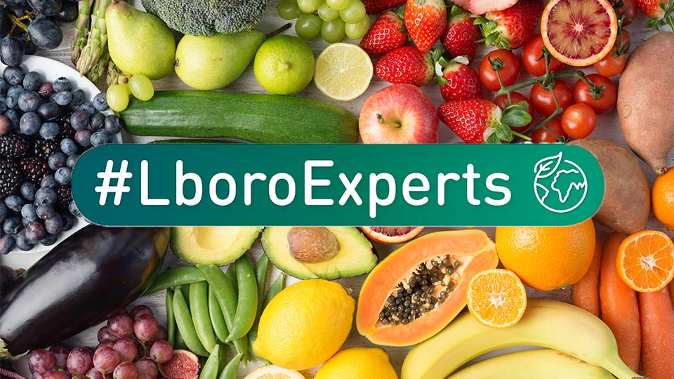 Different foods and a #Lboroexpert banner