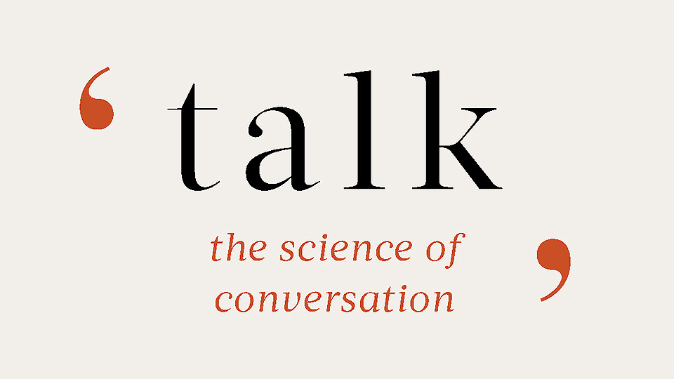 Cover of Talk: The Science of Conversation by Professor Elizabeth Stokoe