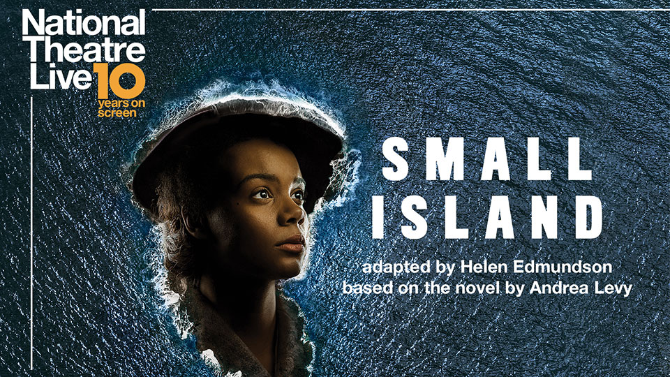 NT Live Small Island poster