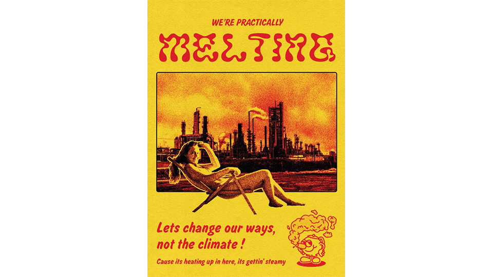 Winning poster by Tom focusing on climate change. A red and yellow poster with a woman on a sun lounger in front of an industrial site