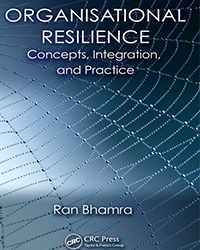 Organisational Resilience: Concepts, Integration, and Practice book cover