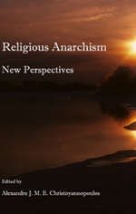 (ed.), Religious Anarchism: New Perspectives
