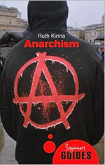 Anarchism : A Beginner's Guide