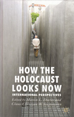 How the Holocaust Looks Now