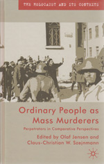 Ordinary People as Mass Murderers: