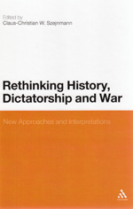 Rethinking History, Dictatorship and War: