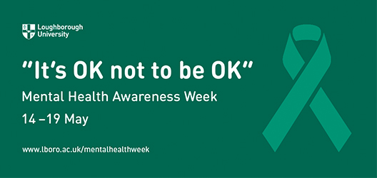 poster to advertise Mental Health Awareness Week at Loughborough